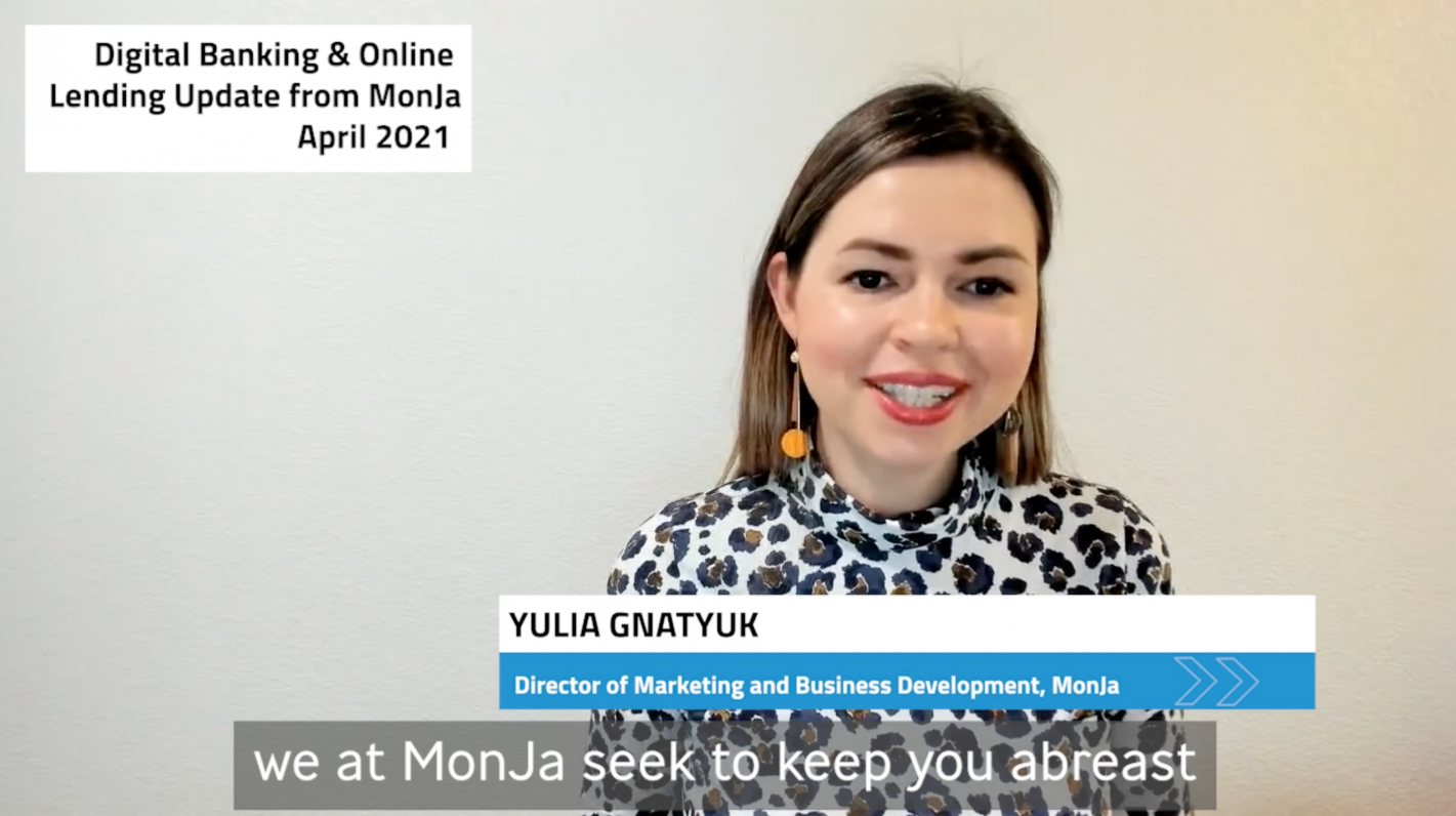 MonJa's Digital Banking and Lending Monthly Roundup